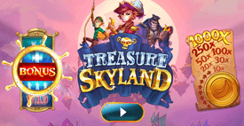 Treasure Skyland  by Just For The Win