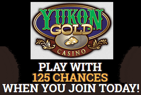 Yukon Gold Casino sign-up bonus