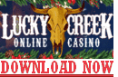Download Lucky Creek Casino