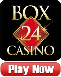Play at Box 24 Casino