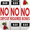 No deposit required bonuses